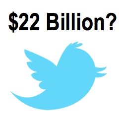 is twitter worth 22 billion?